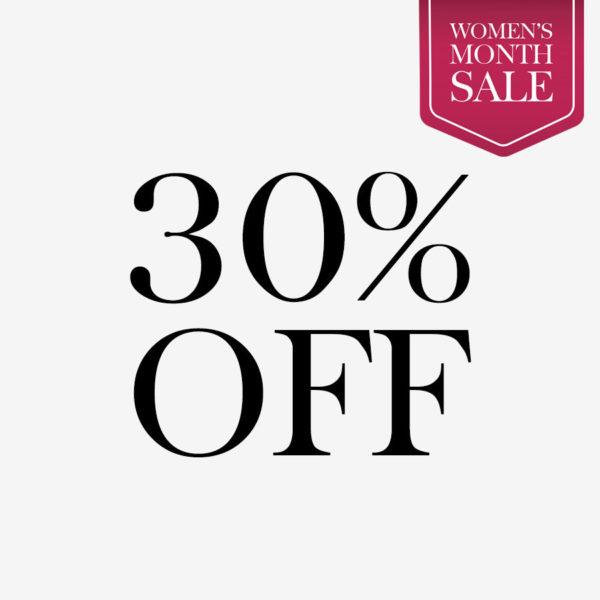 Women's Month 30% Off Sale