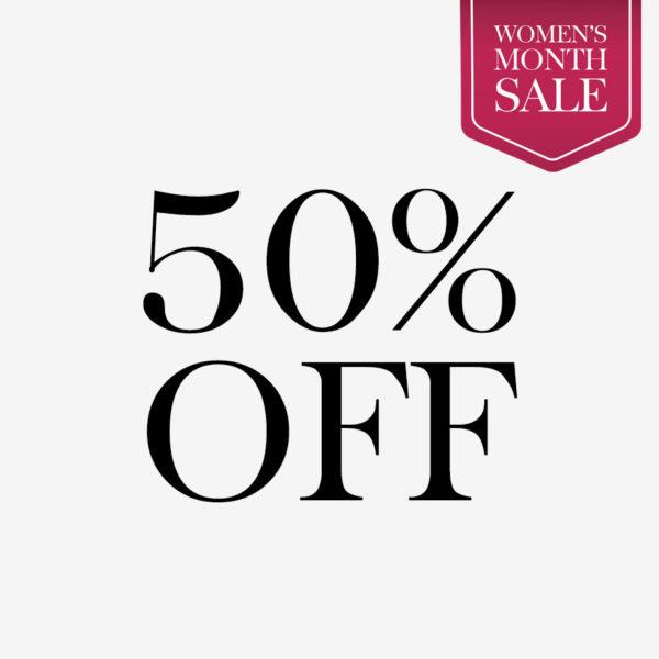 Women's Month 50% Off Sale